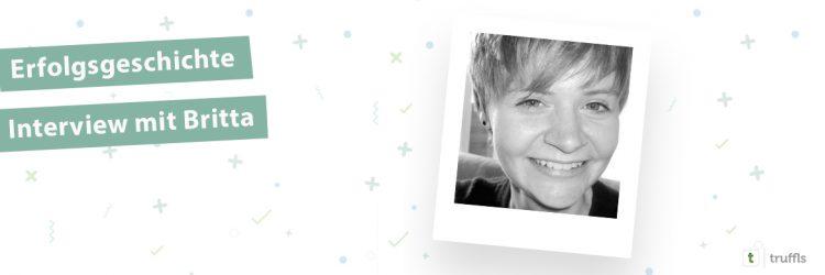Truffls Erfolgsgeschichten Britta Antonik
